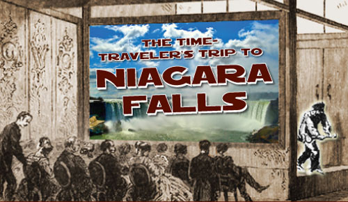 The Time Traveler's Trip to Niagara Falls